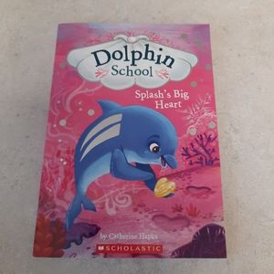 "3/$10 Dolphin School ""Splash's Big Heart"""